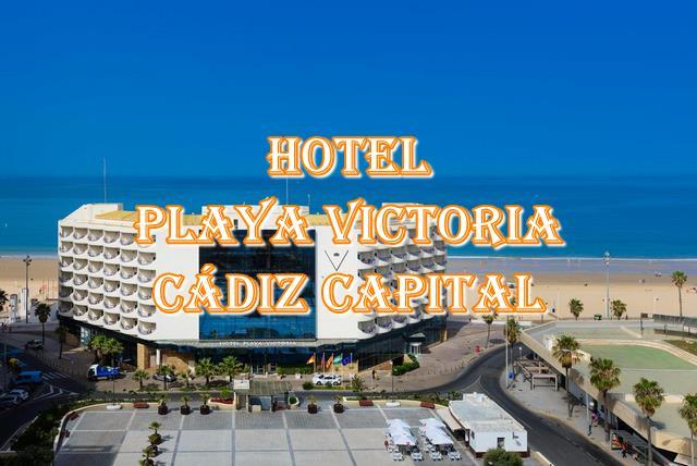 🏫Hotel Playa Victoria🏨Hotel en primera linea de playa en cadiz capital